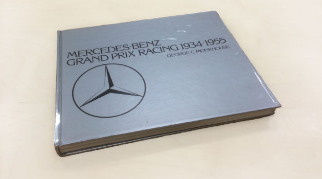 Mercedes Benz Grand Prix Racing 1934-1955 George C. Monkhouse book cover